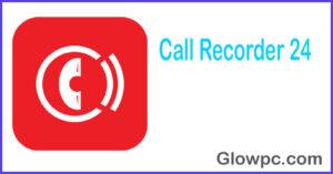 Call Recorder 24 APK Download 1